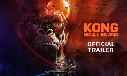 Kong: Skull Island – Rise of the King [Official Final Trailer]