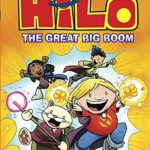 Judd Winick interview – Hilo Book 3, Barry Ween and More