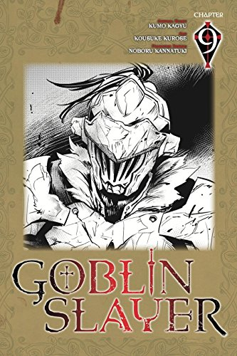 Goblin Slayer #9 (Goblin Slayer manga Serial)