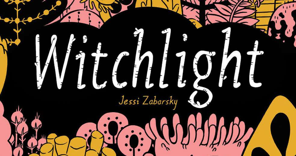 INTERVIEW: JESSI ZABARSKY CONJURES MAGIC WITH ADVENTURE-FANTASY WITCHLIGHT