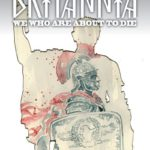Britannia We Who Are About To Die #4 (of 4) (Cover A – Mack)