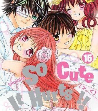 So Cute It Hurts!!, Vol. 15