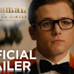 Kingsman: The Golden Circle | Official Trailer [HD]