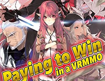 Paying to Win in a VRMMO: Volume 6