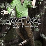 Unnatural Volume 1