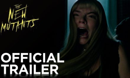 The New Mutants Official Trailer