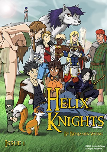 Helix Knights – Chapter 1 – The Uncertain Future
