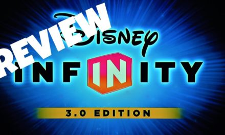 DISNEY INFINITY 3.0 | Game Reviews: #1