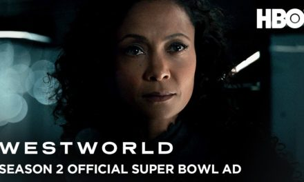 Westworld Season 2 | Official Super Bowl LII Ad