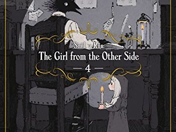 The Girl From the Other Side: Siúil, a Rún Vol. 4