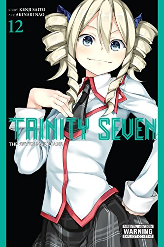Trinity Seven, Vol. 12: The Seven Magicians