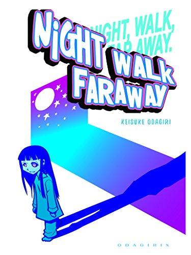 Nightwalk Faraway