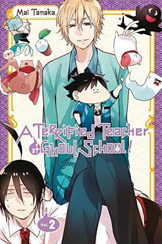 A Terrified Teacher at Ghoul School! Vol. 2