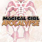 Magical Girl Apocalypse Vol. 14