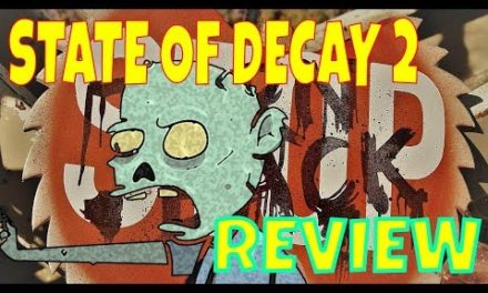 STATE OF DECAY 2: THE WALKING DEAD | Game Review