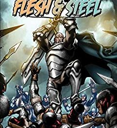 Flesh and Steel