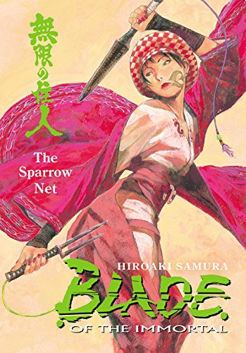 Blade of the Immortal Volume 18: The Sparrow Net: Sparrow Net v. 18