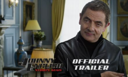 Johnny English Strikes Again – Official Trailer (HD)
