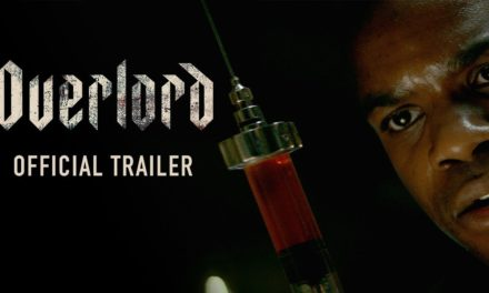 OVERLORD (2018) – Official Trailer
