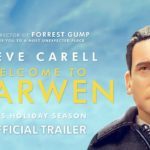 Welcome to Marwen – Official Trailer