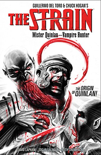 The Strain: Mister Quinlan–Vampire Hunter