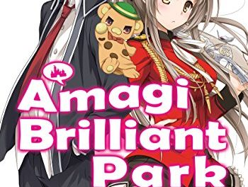 Amagi Brilliant Park: Volume 1