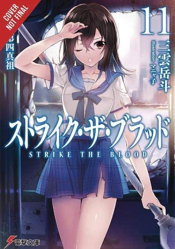 Strike the Blood, Vol. 11 (light novel): The Fugitive Fourth Primogenitor