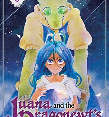 Juana and the Dragonnewts' Seven Kingdoms Vol. 3