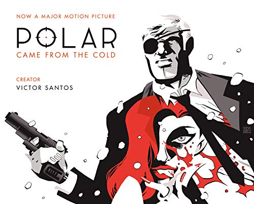 Polar Volume 1: Came from the Cold