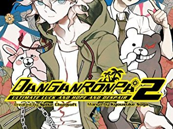 Danganronpa 2: Ultimate Luck and Hope and Despair Volume 1