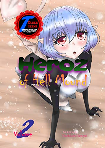 Heroz of Hell Mound Volume 2
