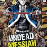 Undead Messiah manga volume 2