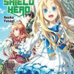 The Rising of the Shield Hero Volume 02