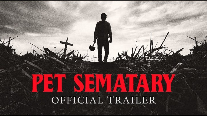 Pet Sematary – Official Trailer