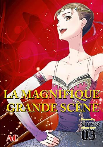 LA MAGNIFIQUE GRANDE SCÈNE Vol. 3