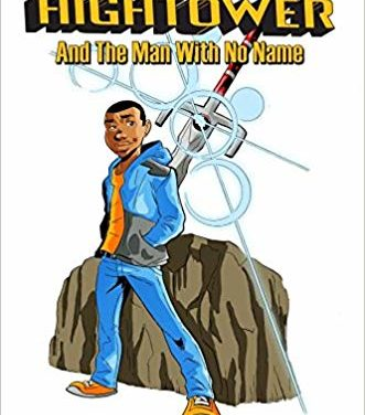 Kwame Hightower: and The Man With No Name (Volume 1)