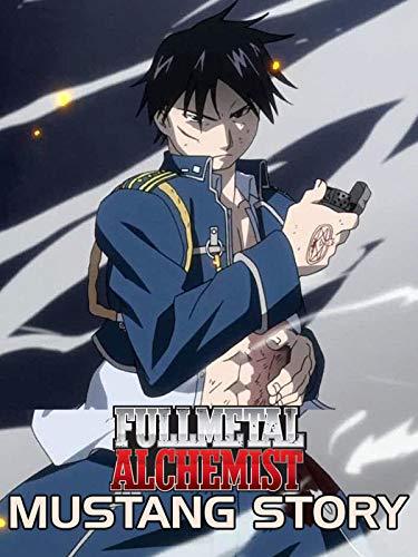 Fullmetal Alchemist Mustang Story: Full metal Alchemist Mustang