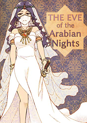 THE EVE of the Arabian Nights (Fantastic Short Stories)