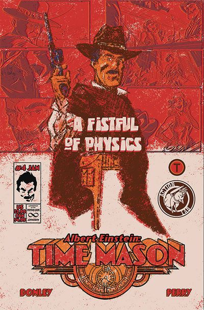 Albert Einstein Time Mason #4 (Cover B – Donley)