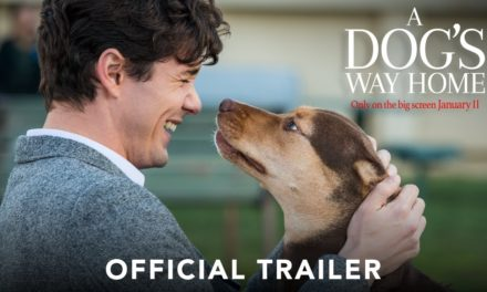 A Dog's Way Home – Official Trailer
