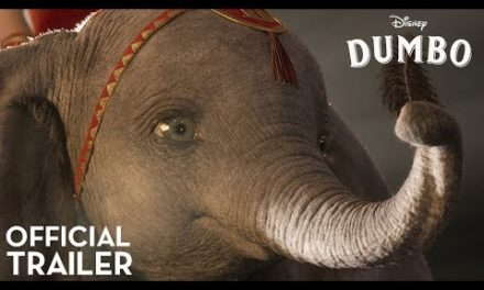 Dumbo – Official Trailer