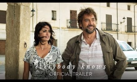 Todos lo saben – Official Trailer