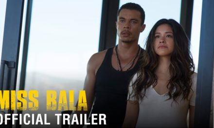Miss Bala – Official Trailer