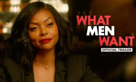 What Men Want – Official Trailer