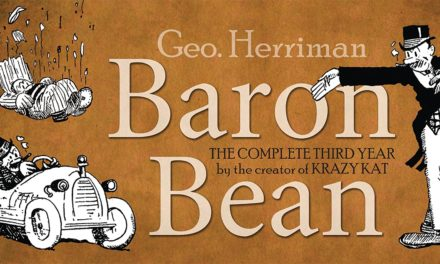 LOAC Essentials Volume 12: Baron Bean, 1918 By GEORGE HERRIMAN