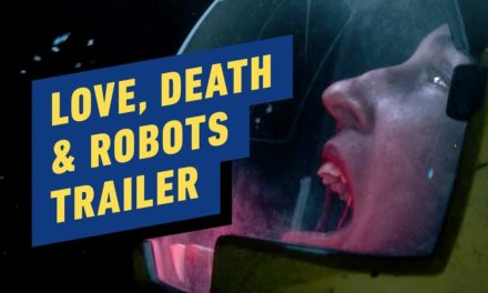 Netflix's Love, Death & Robots Trailer (David Fincher, Tim Miller)