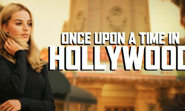 Once Upon A Time In Hollywood First Trailer