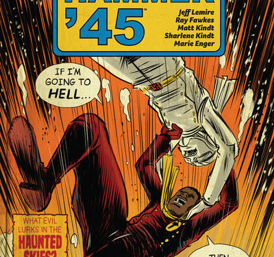 Black Hammer '45: From the World of Black Hammer #2