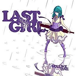 Last Girl: Vol 1