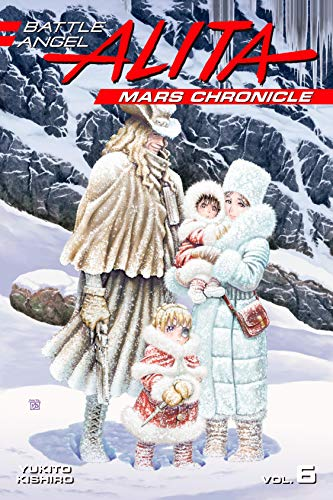 Battle Angel Alita Mars Chronicle Vol. 6 (Battle Angel Alita: Mars Chronicle)